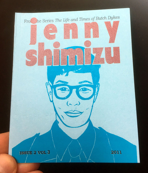 Life and Times of Butch Dykes Issue 2, Vol 3: Jenny Shimizu, The