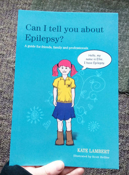 Can I tell you about Epilepsy?: A guide for friends, family and professionals