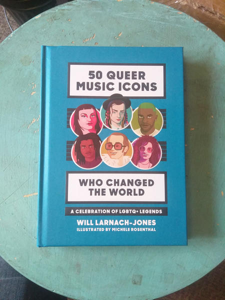 Cover of 50 Queer Music Icons Who Changed The World, which features 6 portraits of icons featured within the book on a teal background.