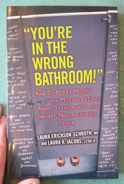 you're in the wrong bathroom: myths and misconceptions about trans and nb people