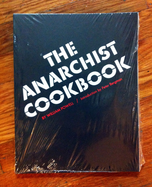 The Anarchist Cookbook by William Powell