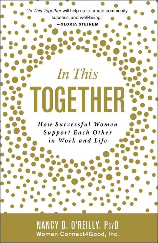 In This Together: How Successful Women Support Each Other in Work and Life