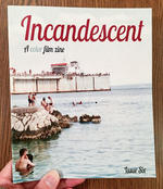 Incandescent: A color film zine: Issue Six