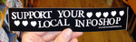 Sticker #257: Support Your Local Infoshop