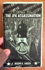 CIA Makes Science Fiction Unexciting #7: Intro to the JFK Assassination Conspiracy