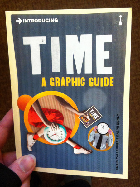 Introducing Time A Graphic Guide by Craig Callender and Ralph Edney