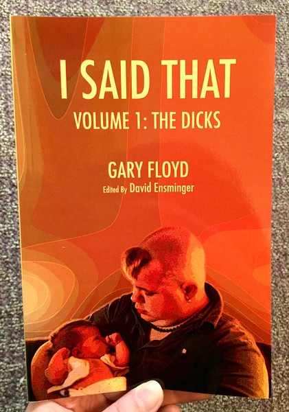 I Said That: Volume 1: The Dicks