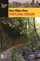 Best Hikes Near Portland, Oregon (2nd Edition, Revised)
