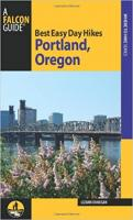 Best Easy Day Hikes Portland, Oregon (3rd Edition)
