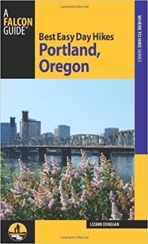 Best Easy Day Hikes Portland, Oregon (3rd Edition)