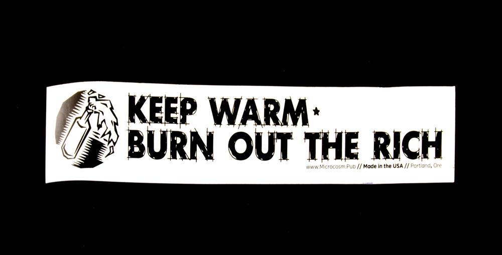 Sticker #272: Keep Warm, Burn Out The Rich