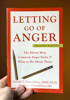 Letting Go of Anger: The Eleven Most Common Anger Styles and What to Do About Them (2nd Edition)