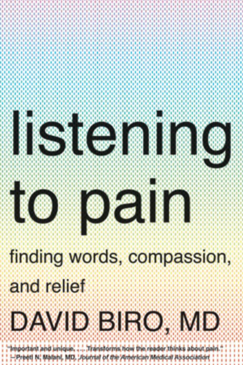 Listening to Pain: Finding Words, Compassion, and Relief