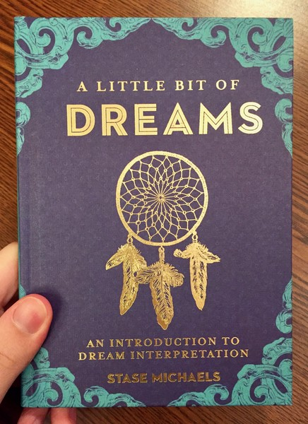 Cover of A Little Bit of Dreams: An Introduction to Dream Interpretation [Golden Dreamcatcher on a blue background]