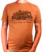 Live Free or Drive T-Shirt