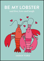 Be My Lobster: & never let me go