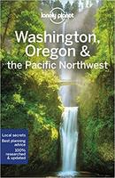 Lonely Planet Washington, Oregon & the Pacific Northwest (8th Edition)