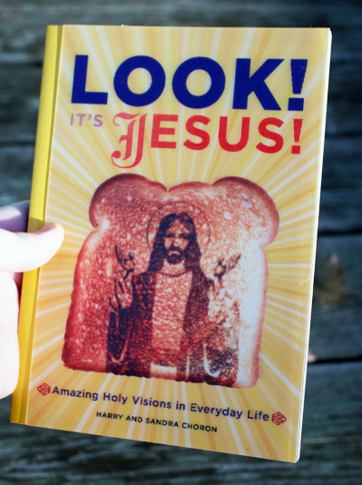 Look! It's Jesus! by Shandra and Harry Choron