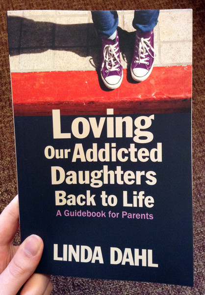 Loving Our Addicted Daughters Back to Life: A Guidebook for Parents blowup