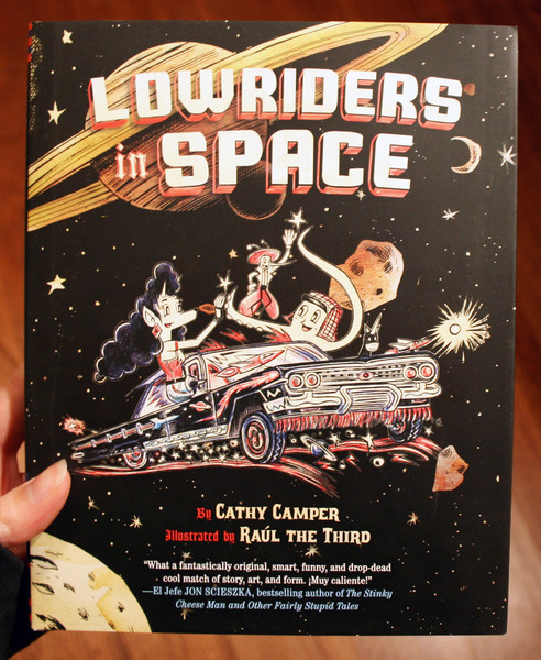 lowriders in space by Cathy Camper and Raul the Third