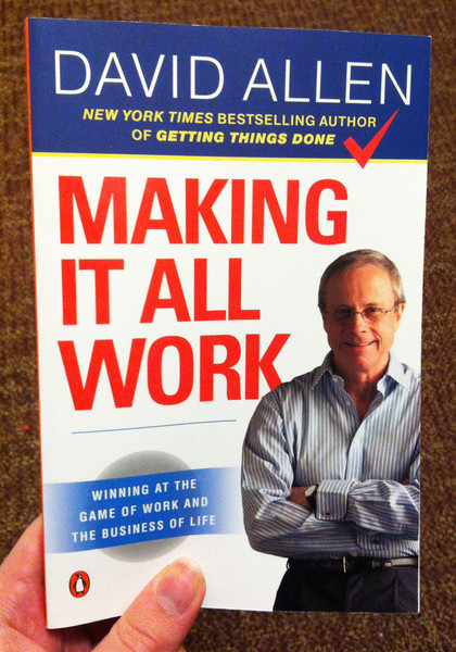 Making It All Work by David Allen blowup