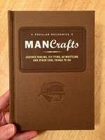ManCrafts: Leather Tooling, Fly Tying, Ax Whittling and Other Cool Things to Do