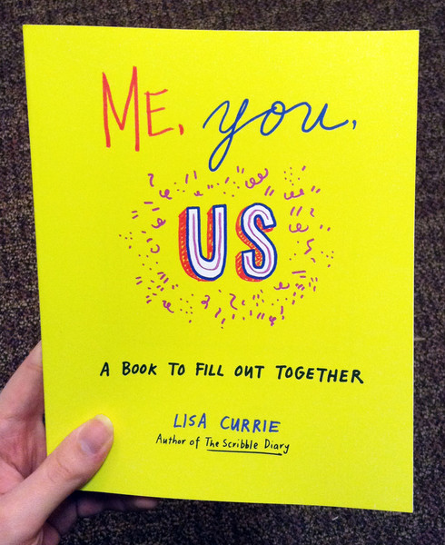 Me You US A Book to Fill Out Together by Lisa Currie