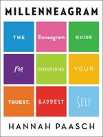 Millenneagram: The Enneagram Guide for Discovering Your Truest Baddest Self
