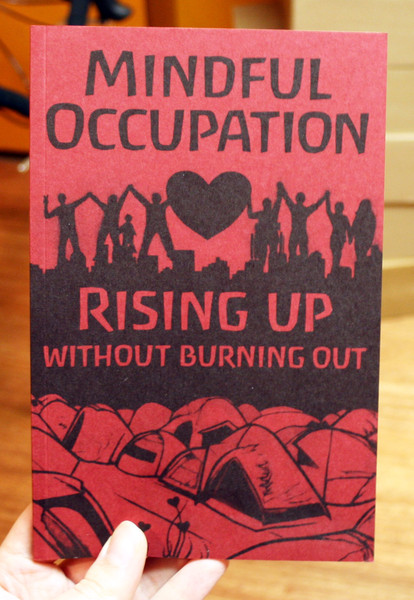 mindful occupation: rising up without burning out by Occupy Mental Health Project