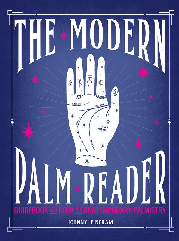 The Modern Palm Reader (Guidebook & Deck Set): Guidebook and Deck for Contemporary Palmistry