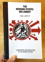 The Modern School Movement: Anarchism and Education in the US