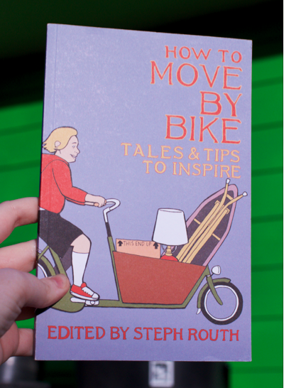 How to Move by Bike by Steph Routh