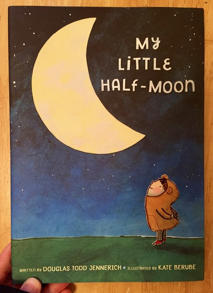 My Little Half-Moon by Kate Berube [A child in a costume stares up at the half moon filling the night sky]