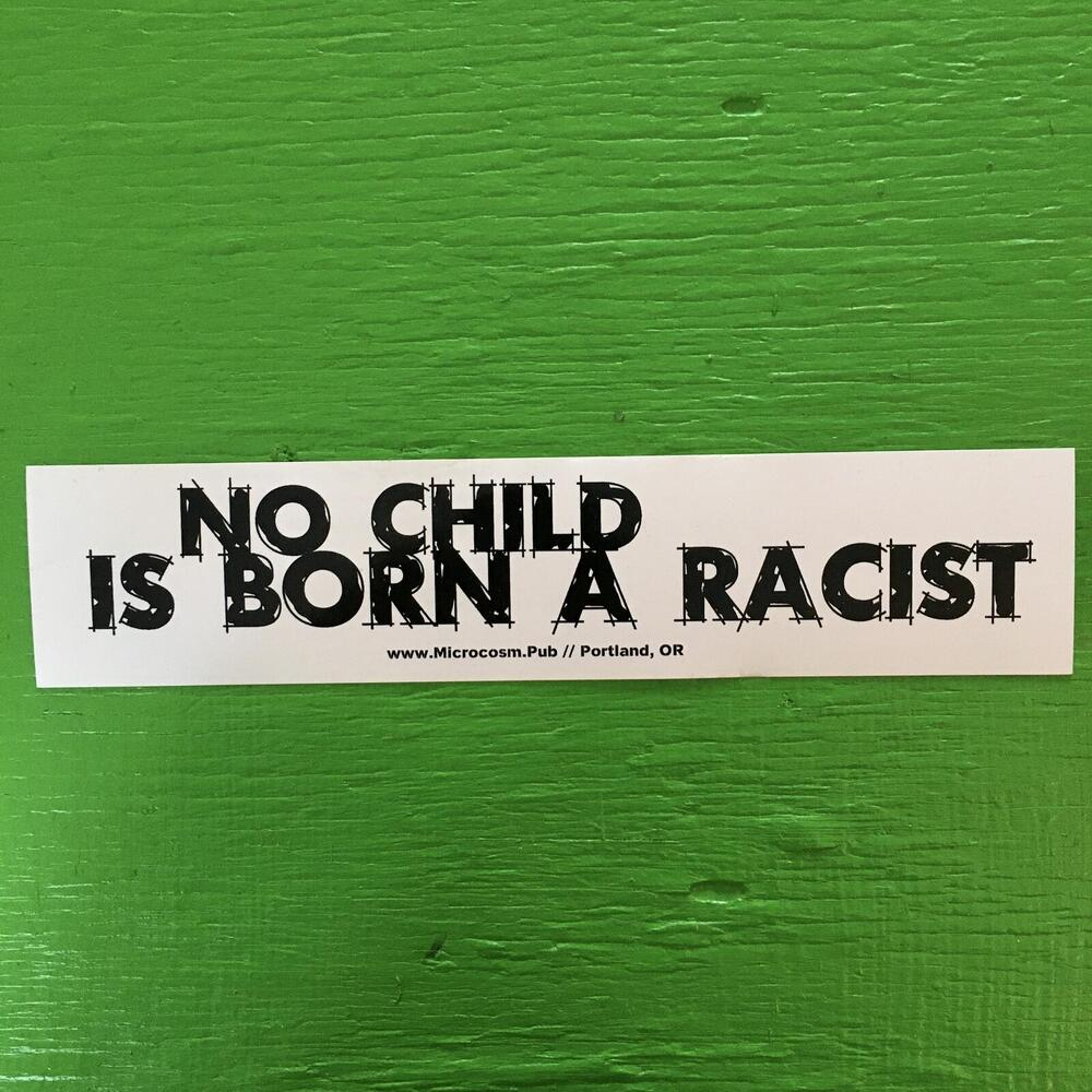 Sticker #271: No Child Is Born a Racist blowup