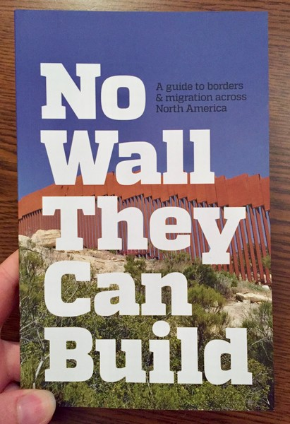 No Wall They Can Build by CrimethInc [Just your classic massive North American border wall]
