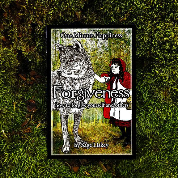 Cover of Forgiveness: How to Forgive Yourself and Others (One Minute Happiness) which features Little Red Riding Hood reaching out to touch the Big Bad Wolf.