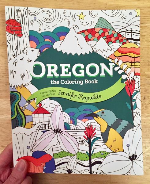 Oregon: The Coloring Book by Jennifer Reynolds [Symbols of oregon including the Cascades, the Painted Hills, salmon, beavers, and the Western Meadowlark]