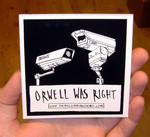 Sticker #213: Orwell was Right