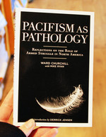 Pacifism as Pathology: Reflections on the Role of Armed Struggle in North America