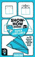 Show-How Guides: PaperAirplanes