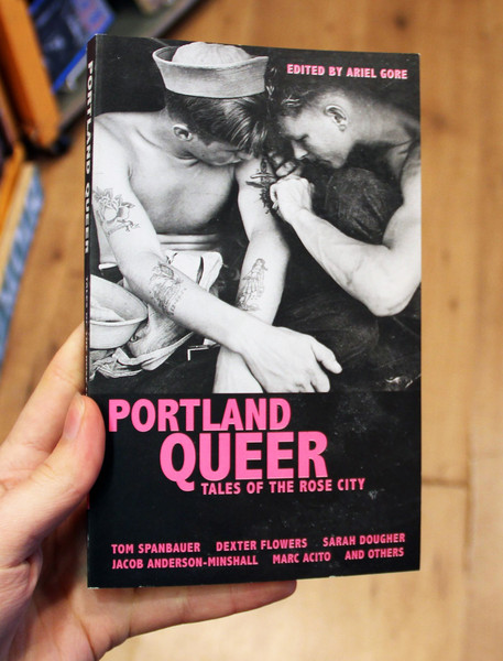 portland queer by ariel gore blowup