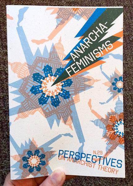 Perspectives on Anarchist Theory N.29: Anarcha-Feminisms