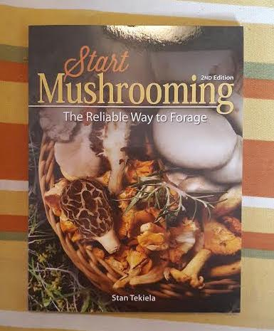 Start Mushrooming: The Reliable Way to Forage