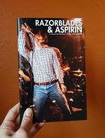 Razorblades & Aspirin: A Hardcore Punk Photozine No. 5