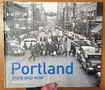 Portland: Then and Now®