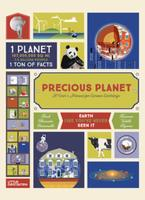 Precious Planet: A User's Manual for Curious Earthlings