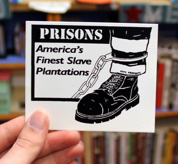 Sticker 150 Prisons America's Finest Slave Plantations