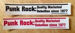 Sticker #019: Punk Rock: Quality Marketed Rebellion since 1977