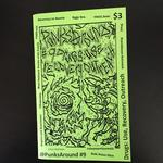 Punks Around #9: Drugs - Use, Recovery, Outreach