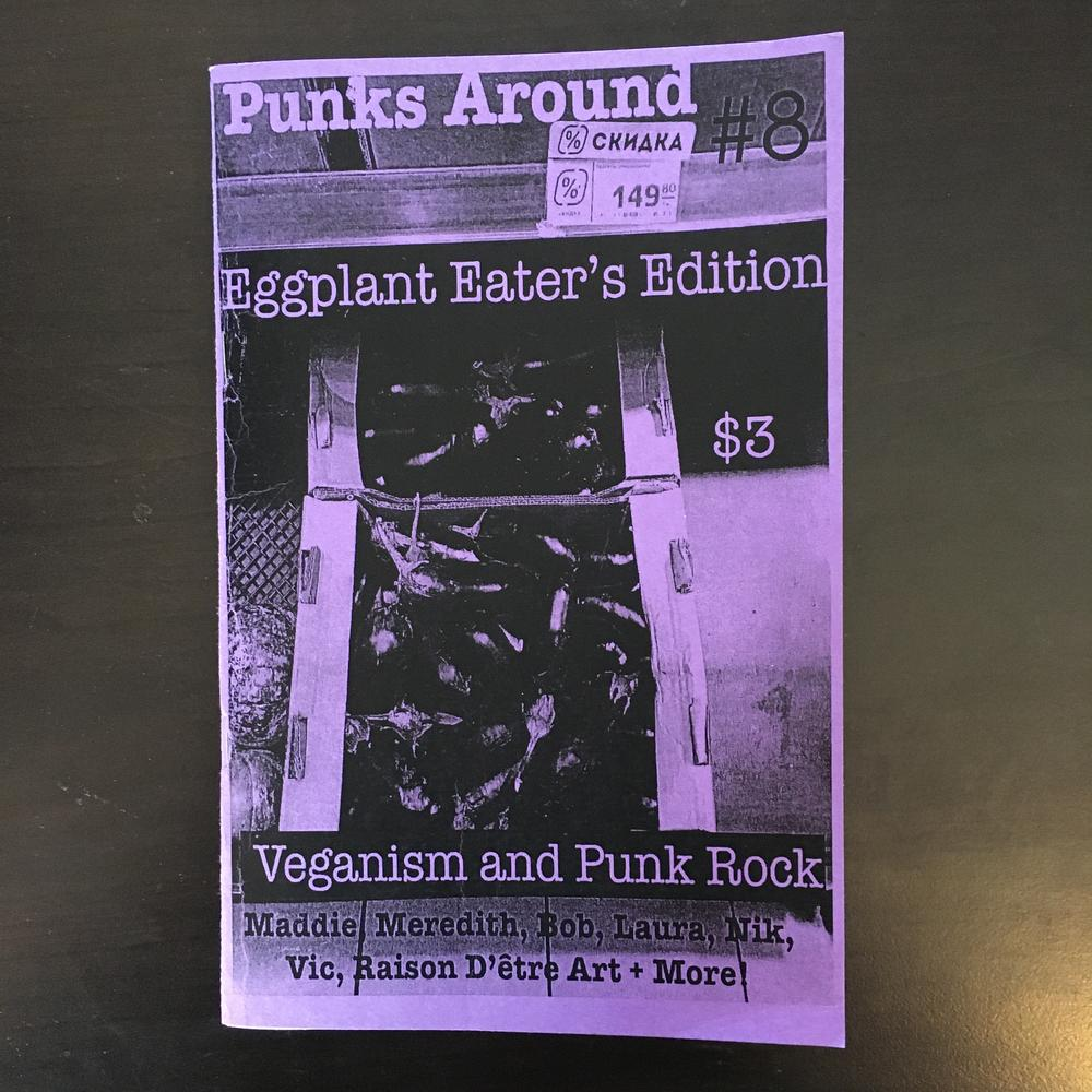 Punks Around #8: Eggplant Eater's Edition - Veganism and Punk Rock